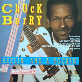 Chuck Berry ‎– Reelin' And A Rockin' (CD)