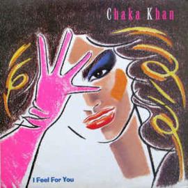Chaka Khan – I Feel For You