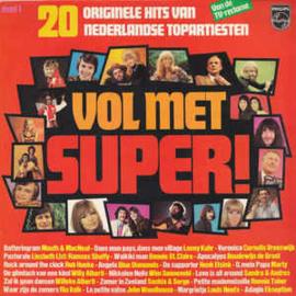 Various – Vol Met Super! (20 Originele Hits Van Nederlandse Topartiesten) - Deel 1