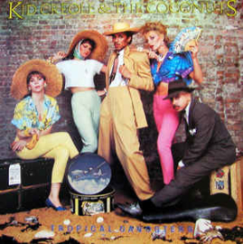 Kid Creole And The Coconuts ‎– Tropical Gangsters
