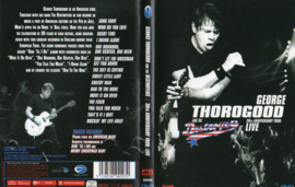 George Thorogood And The Destroyers – 30th Anniversary Tour: Live