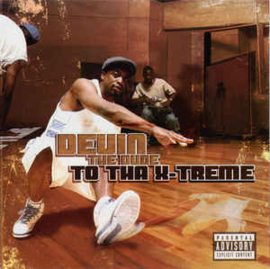 Devin The Dude ‎– To Tha X-Treme (CD)