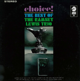 Ramsey Lewis Trio ‎– Choice!: The Best Of The Ramsey Lewis Trio