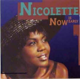Nicolette ‎– Now Is Early (CD)