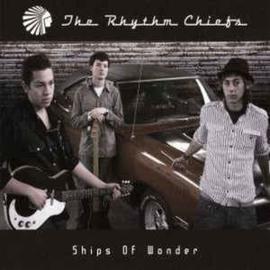 Rhythm Chiefs – Ships Of Wonder (CD)