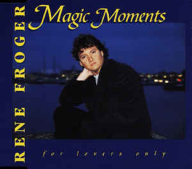 Rene Froger ‎– Magic Moments - For Lovers Only (CD)