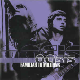 Oasis ‎– Familiar To Millions (CD)