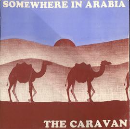Caravan – Somewhere In Arabia
