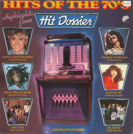 Various – Hits Of The 70's - Highlights From Hit Dossier