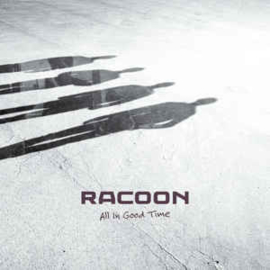 Racoon  ‎– All In Good Time (CD)
