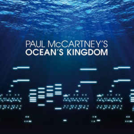 Paul McCartney ‎– Paul McCartney's Ocean's Kingdom (CD)