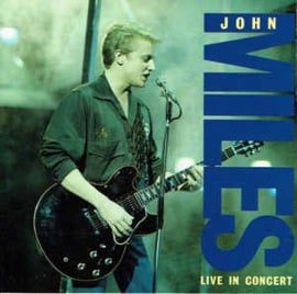 John Miles ‎– BBC Radio 1 Live In Concert (CD)