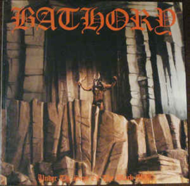 Bathory – Under The Sign Of The Black Mark