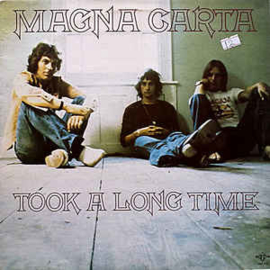 Magna Carta ‎– Took A Long Time