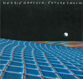 Herbie Hancock – Future Shock