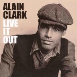 Alain Clark – Live It Out (CD)