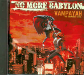 No More Babylon ‎– Vampayah Ina Showcase Style (CD)