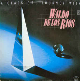 Waldo de los Rios ‎– A Classical Journey With Waldo de los Rios