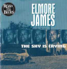 Elmore James – The Sky Is Crying (CD)