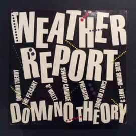 Weather Report – Domino Theory