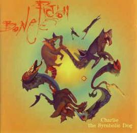 Bone Fiction – Charlie The Symbolic Dog (CD)