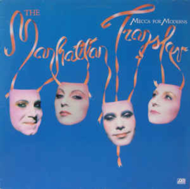 Manhattan Transfer ‎– Mecca For Moderns