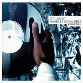 Charles Schillings & Pompon F. ‎– It's About... (CD)