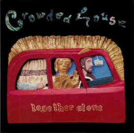 Crowded House ‎– Together Alone (CD)