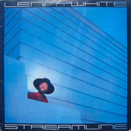 Lenny White ‎– Streamline