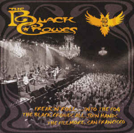 Black Crowes – Freak 'N' Roll ...Into The Fog, The Black Crowes, All Join Hands, The Fillmore, San Francisco (CD)