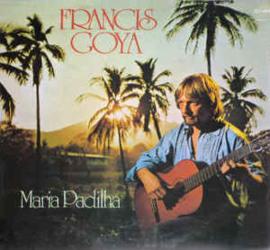 Francis Goya – Maria Padilha