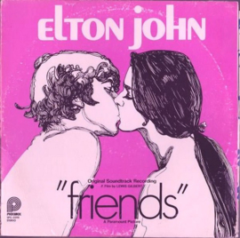 Elton John – Friends (Original Soundtrack Recording)