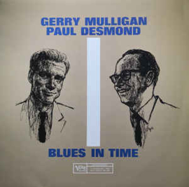 Gerry Mulligan, Paul Desmond ‎– Blues In Time