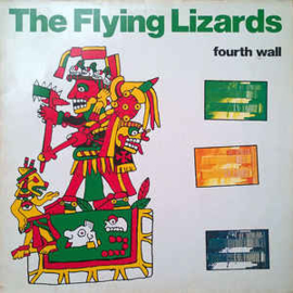 Flying Lizards ‎– Fourth Wall