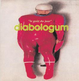 Diabologum – Le Goût Du Jour (CD)