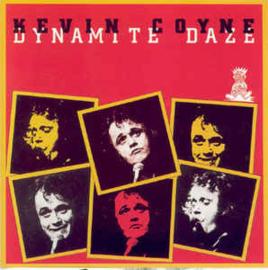 Kevin Coyne – Dynamite Daze