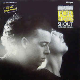Tears For Fears ‎– Shout (Extended Version)