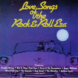 Various ‎– Love Songs Of The Rock & Roll Era