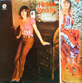Helen Reddy ‎– I Don't Know How To Love Him