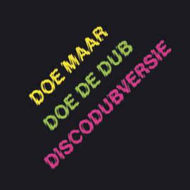 Doe Maar – Doe De Dub (Discodubversie) (LP)