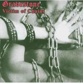 Gravestone – Victim Of Chains