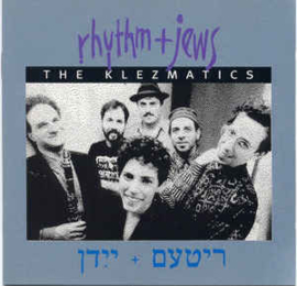Klezmatics ‎– Rhythm + Jews (CD)