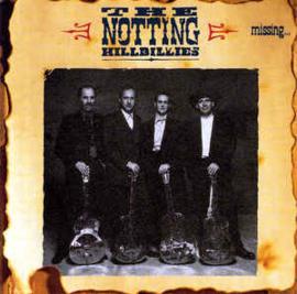 Notting Hillbillies – Missing... Presumed Having A Good Time