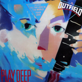 Outfield – Play Deep