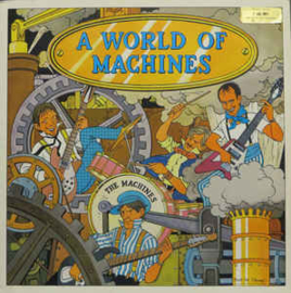 Machines ‎– A World Of Machines