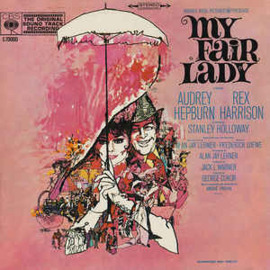 Audrey Hepburn, Rex Harrison ‎– My Fair Lady (The Original Sound Track Recording)