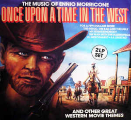 Eddy Starr Orchestra & Singers ‎– Once Upon A Time In The West (The Music Of Ennio Morricone, And Other Great Western Movie Themes)