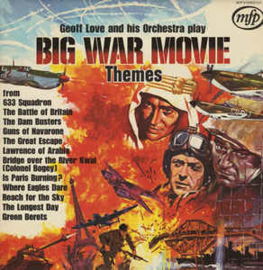 Geoff Love And His Orchestra ‎– Big War Movie Themes