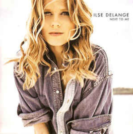 Ilse DeLange ‎– Next To Me (CD)