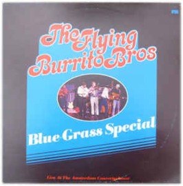 Flying Burrito Bros ‎– Blue Grass Special
